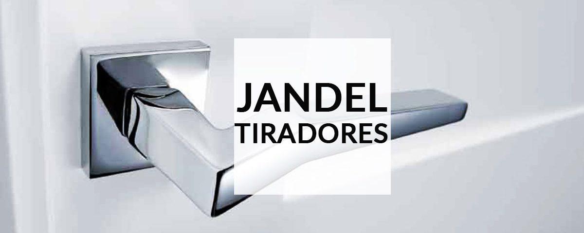 JANDEL tiradores