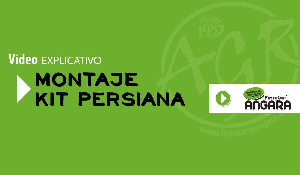 ferreteria angara video kit persiana