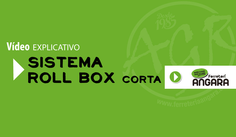 ferreteria angara video sistema roll box